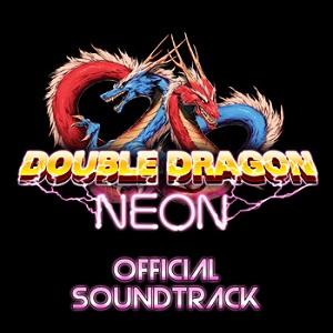 Double Dragon Neon Official Soundtrack