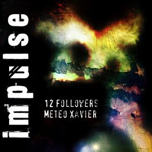 Impulse Original Soundtrack (12 Followers/Meteo Xavier)