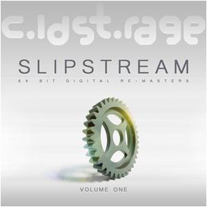 SLIPSTREAM [ volume one ]