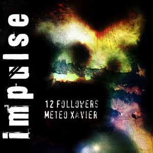 Impulse Original Soundtrack (12 Followers/Meteo Xavier)