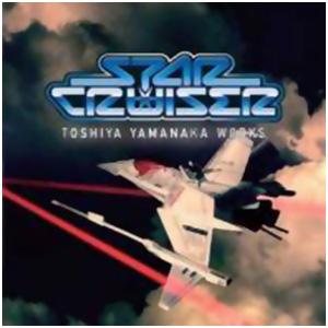 Star Cruiser ~Toshiya Yamanaka Works~