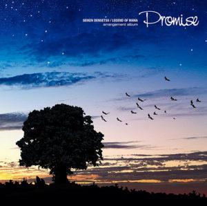 SEIKEN DENSETSU / LEGEND OF MANA arrangement album Promise